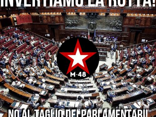 No al taglio dei parlamentari: le nostre ragioni