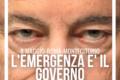 L'EMERGENZA E' IL GOVERNO-ROMA 8 MAGGIO