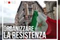 Organizziamo la resistenza: uniamoci